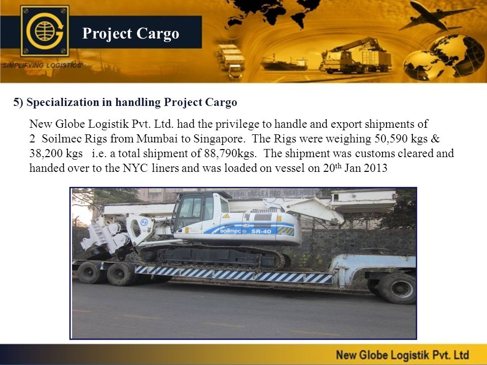 Project Cargo 5) Specialization in handling Project Cargo