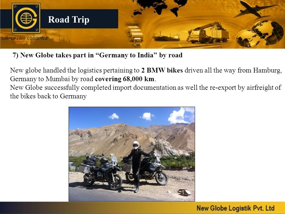 Road Trip 7) New Globe takes part in Germany to India by road