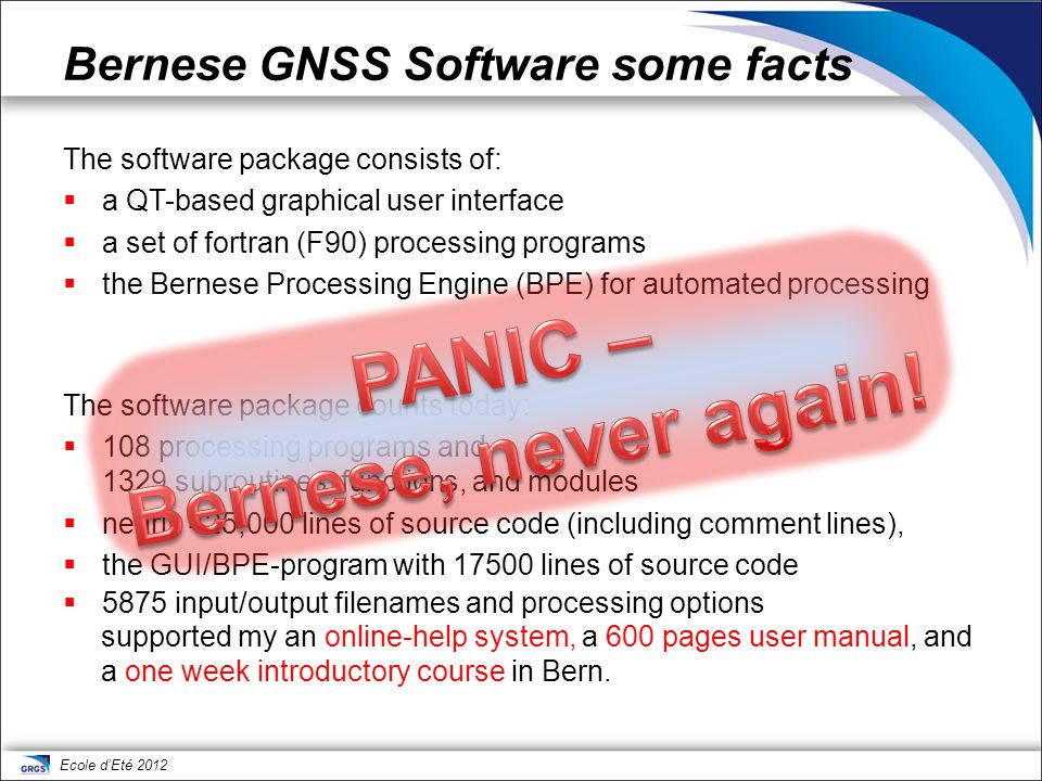 Bernese GNSS Software some facts