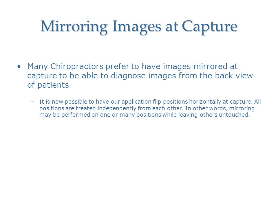 Mirroring Images at Capture