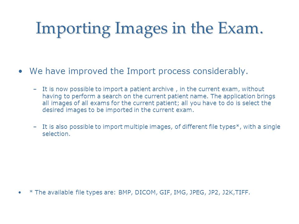 Importing Images in the Exam.
