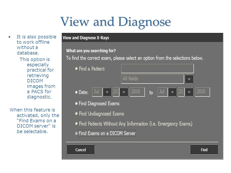 View and Diagnose It is also possible to work offline without a database.