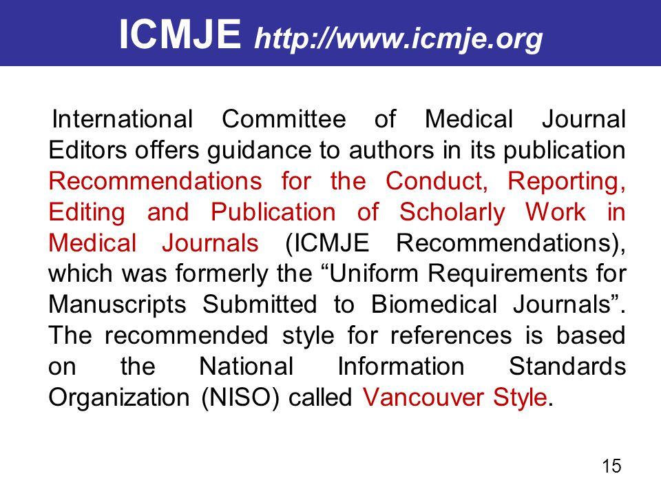 ICMJE http://www.icmje.org