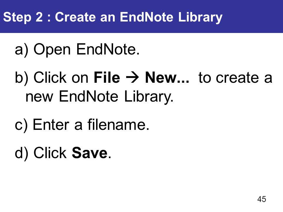 Step 2 : Create an EndNote Library