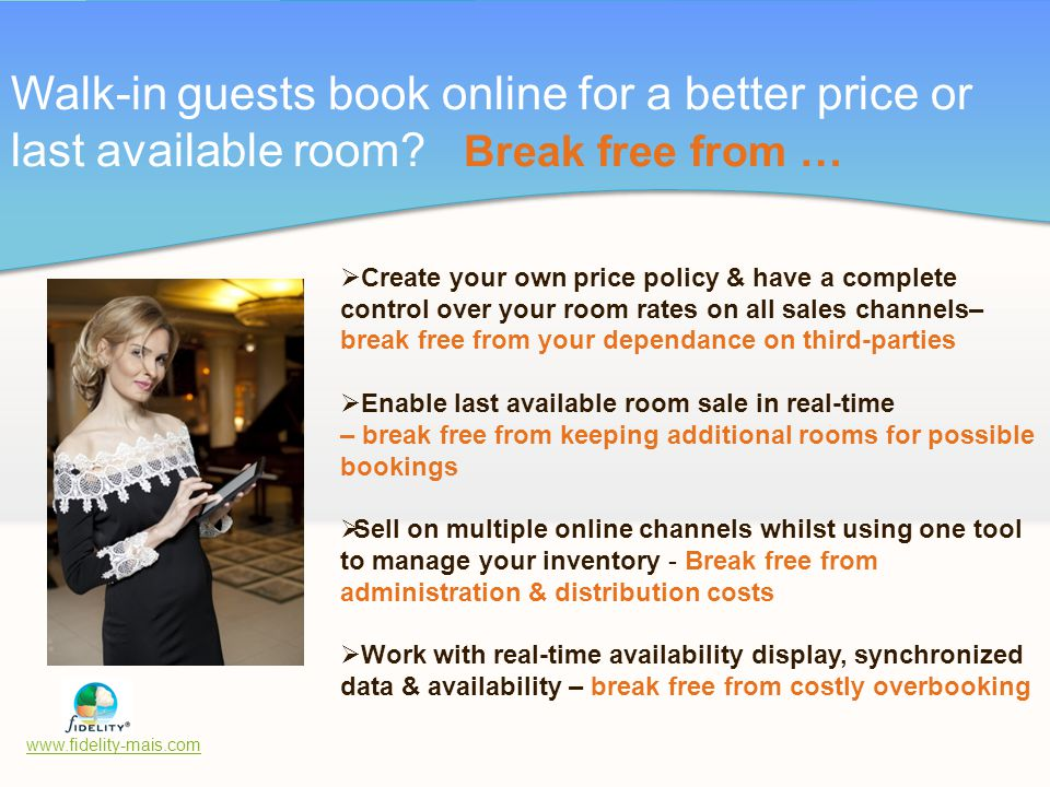 Walk-in guests book online for a better price or last available room