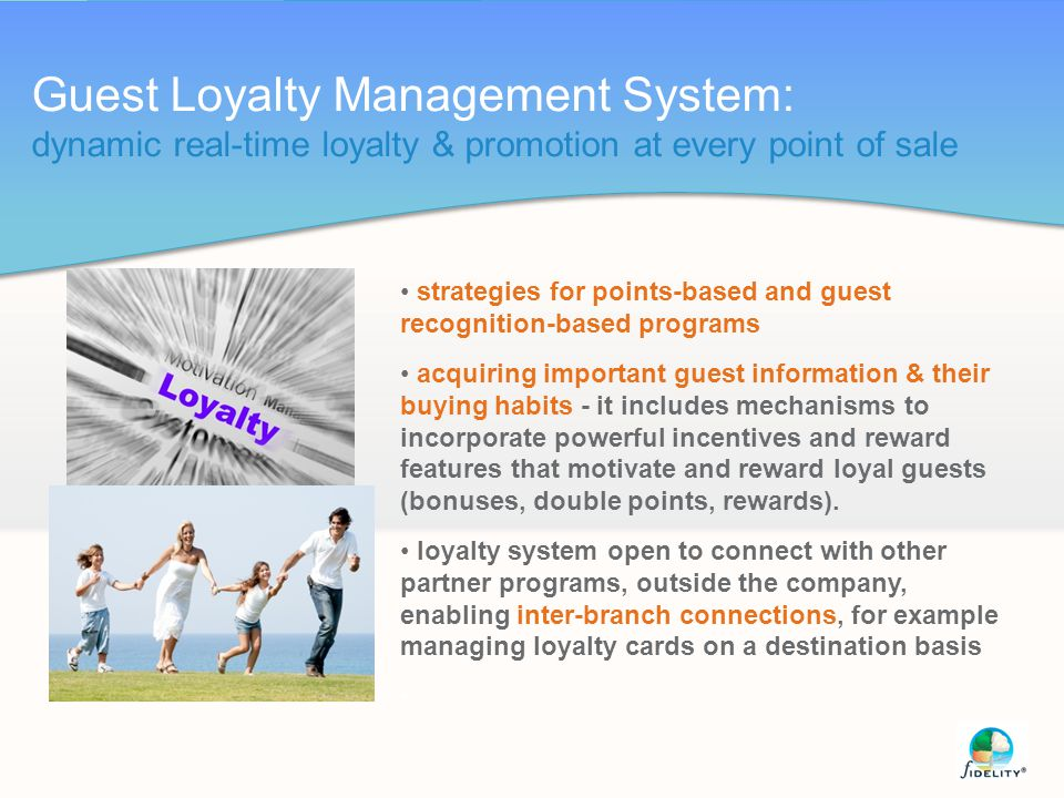 Guest Loyalty Management System: dynamic real-time loyalty & promotion at every point of sale