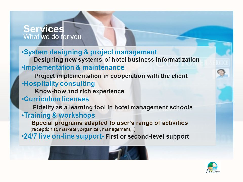 Services What we do for you System designing & project management