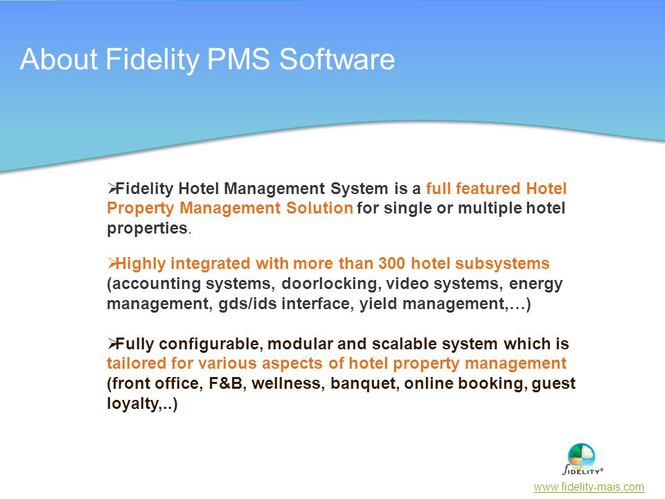 About Fidelity PMS Software