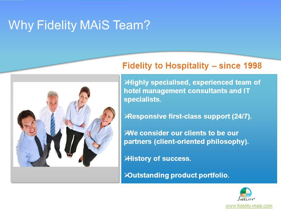Fidelity to Hospitality – since 1998