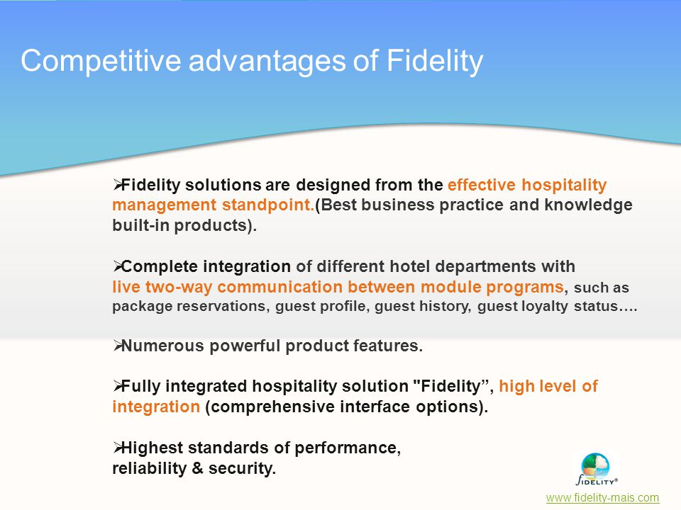 Competitive advantages of Fidelity