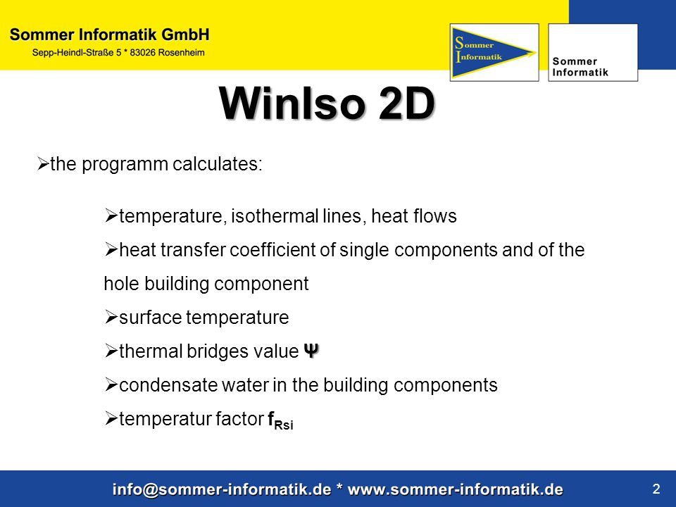 WinIso 2D the programm calculates: