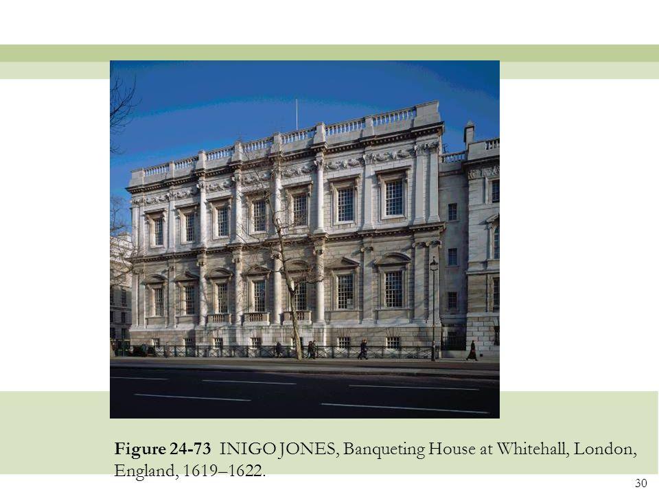 Figure 24-73 INIGO JONES, Banqueting House at Whitehall, London, England, 1619–1622.