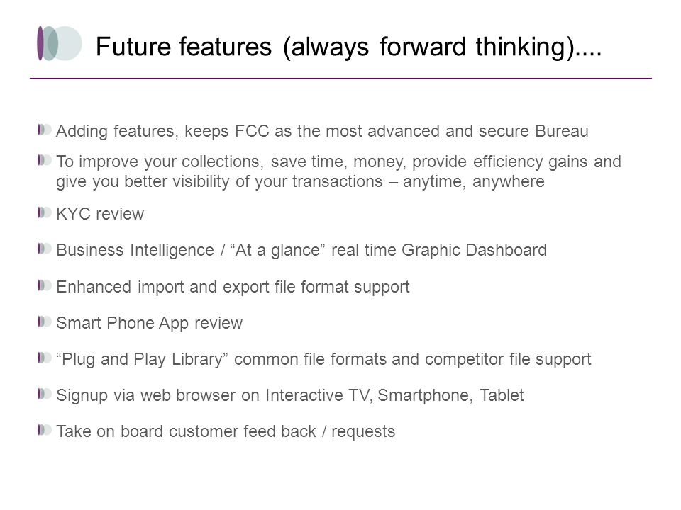 Future features (always forward thinking)....