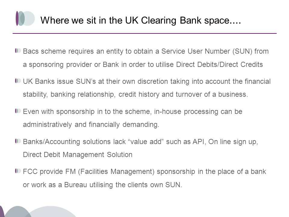 Where we sit in the UK Clearing Bank space....