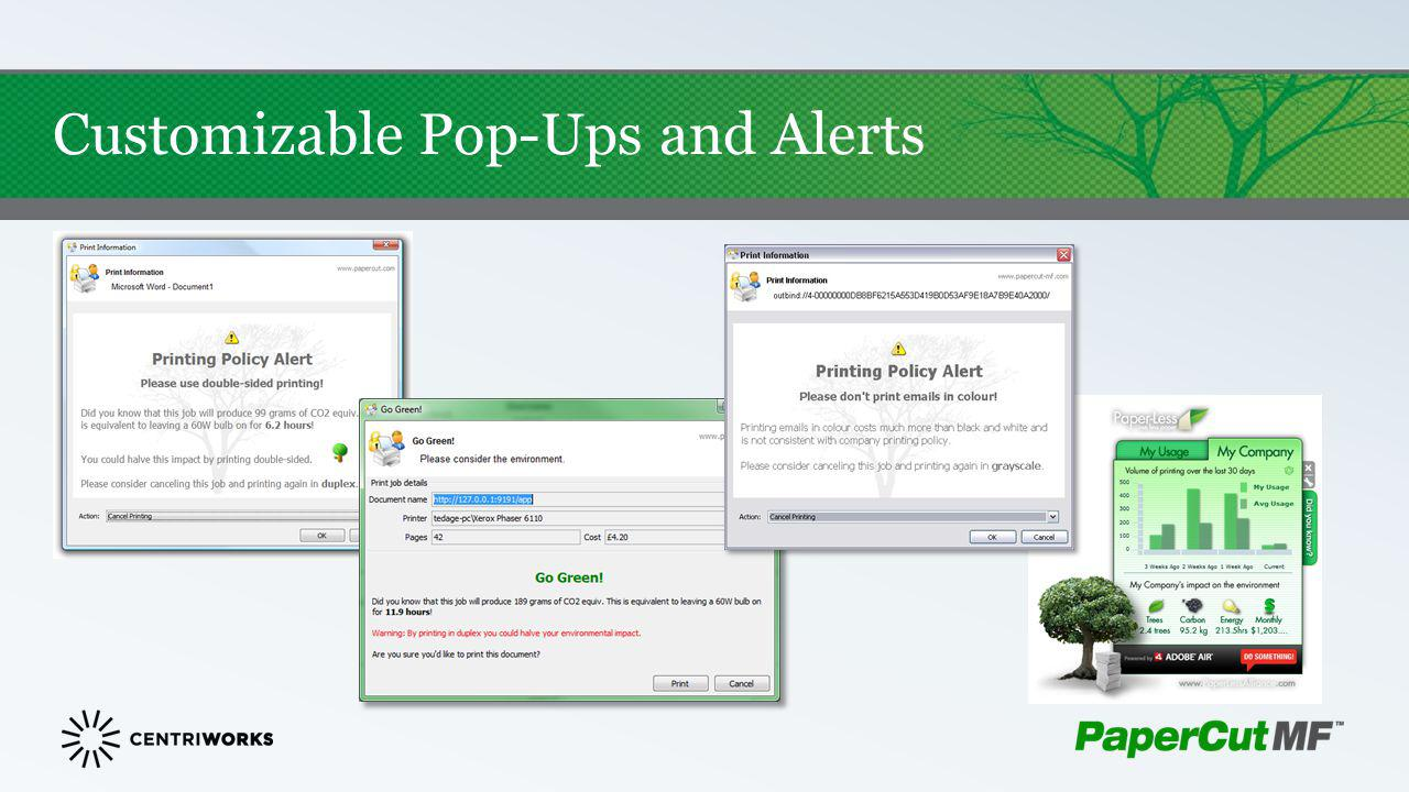 Customizable Pop-Ups and Alerts