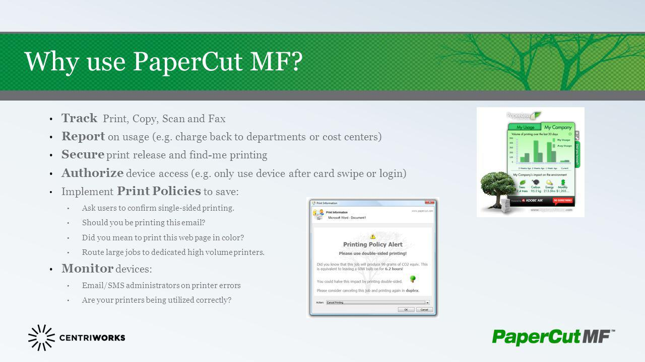 Why use PaperCut MF Track Print, Copy, Scan and Fax
