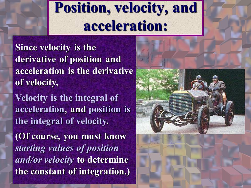 Position, velocity, and acceleration: