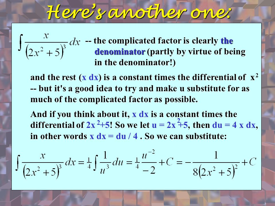Here's another one: -- the complicated factor is clearly the denominator (partly by virtue of being in the denominator!)
