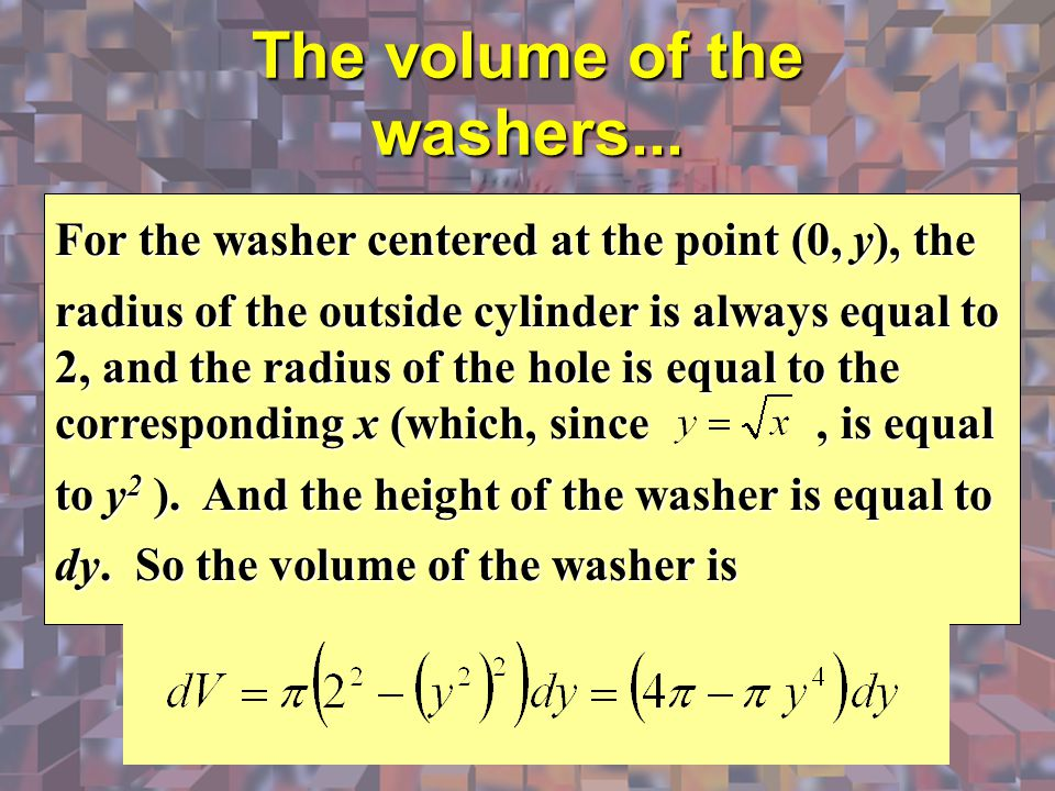 The volume of the washers...