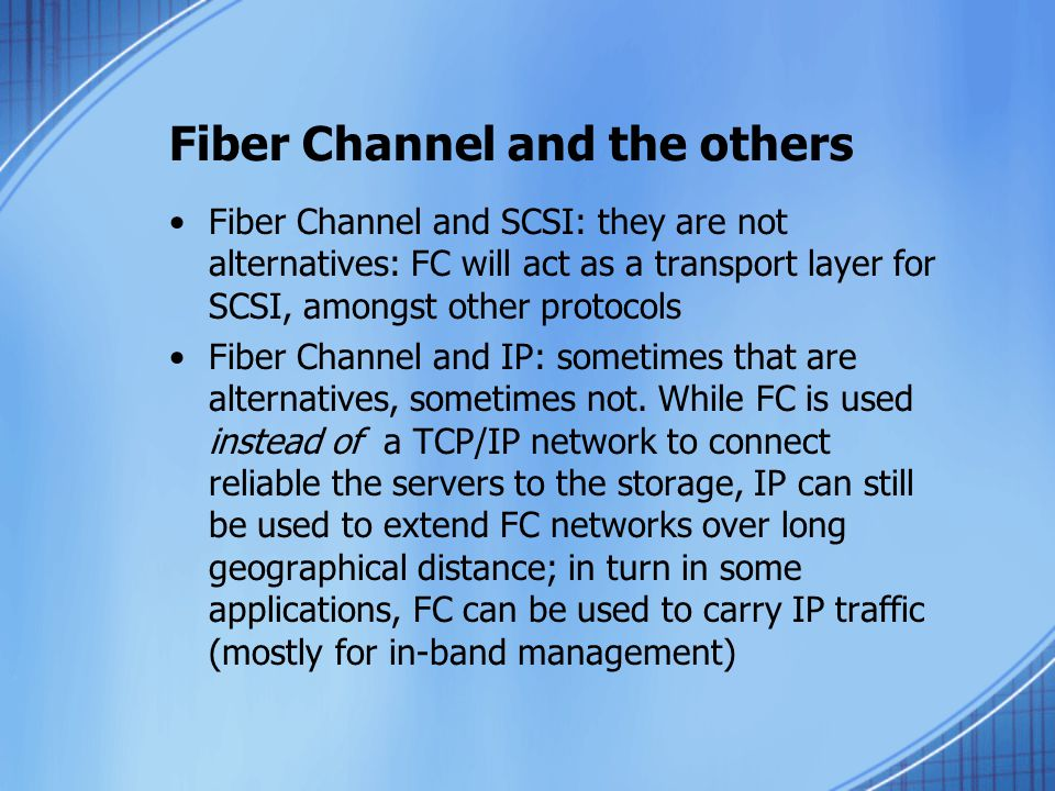 Fiber Channel and the others