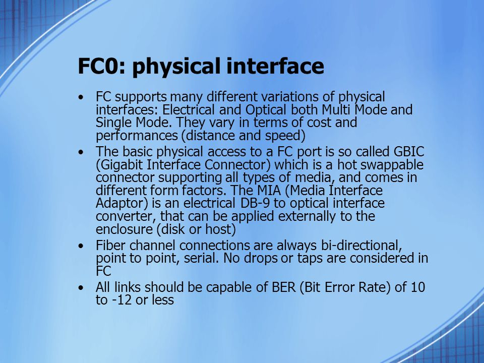 FC0: physical interface