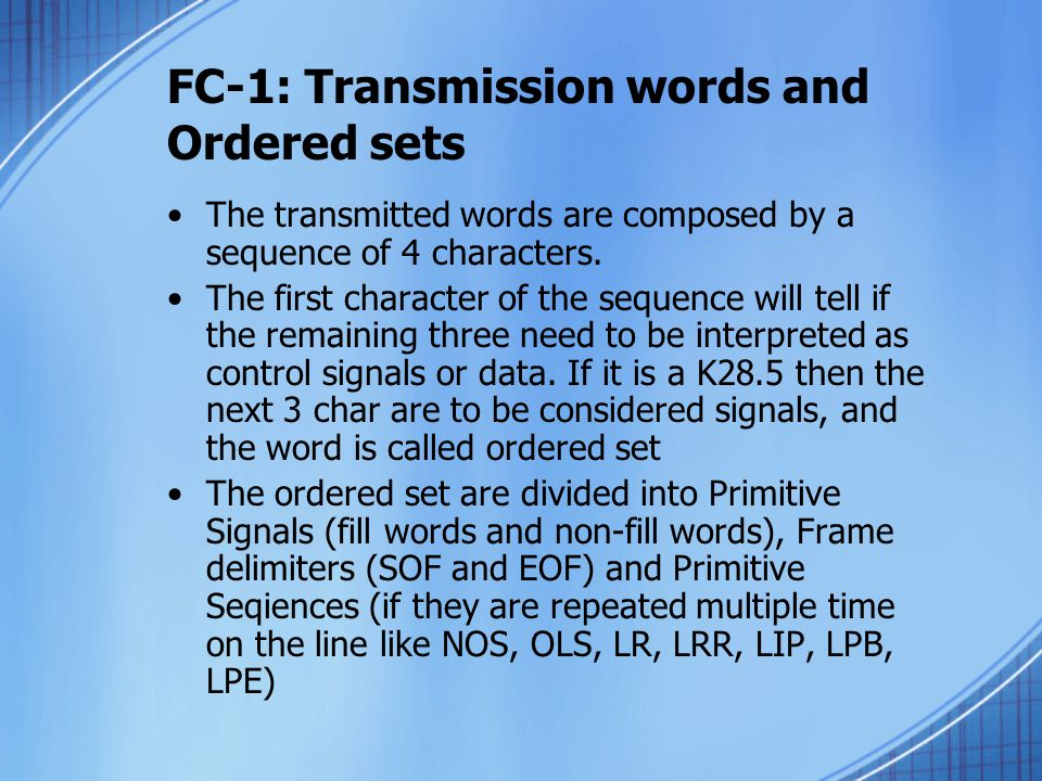FC-1: Transmission words and Ordered sets