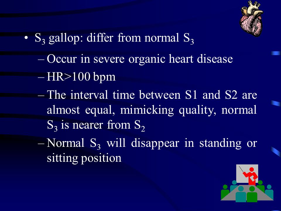 S3 gallop: differ from normal S3