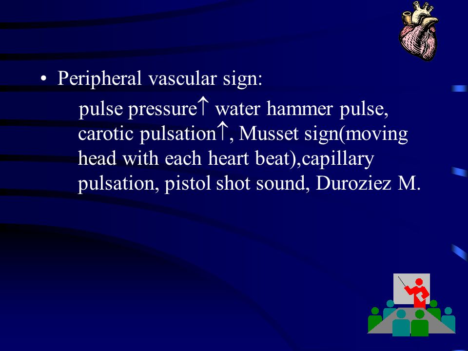 Peripheral vascular sign: