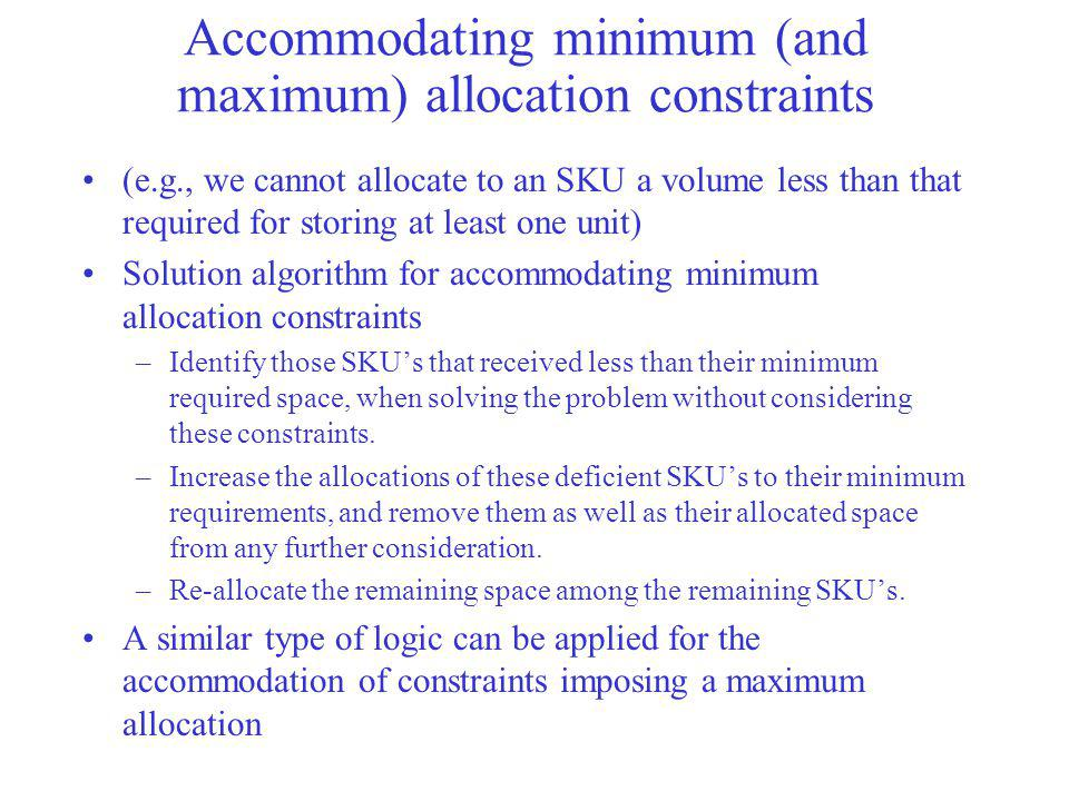 Accommodating minimum (and maximum) allocation constraints