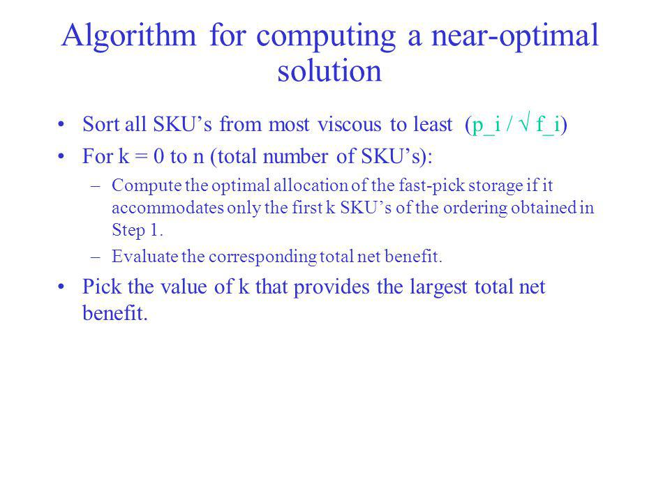 Algorithm for computing a near-optimal solution