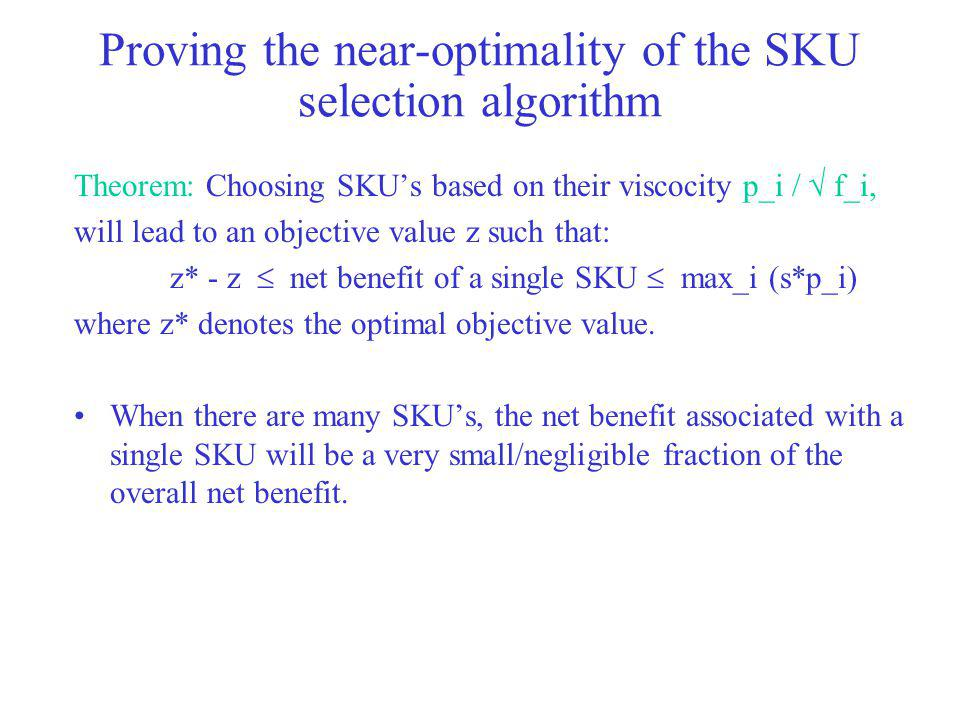 Proving the near-optimality of the SKU selection algorithm