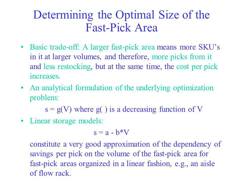 Determining the Optimal Size of the Fast-Pick Area