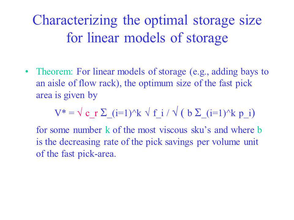 Characterizing the optimal storage size for linear models of storage