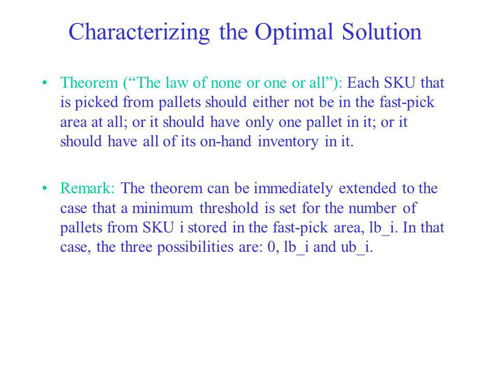 Characterizing the Optimal Solution