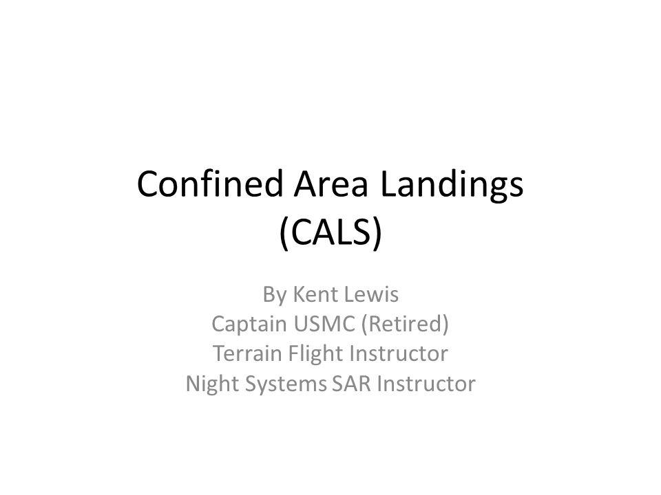 Confined Area Landings (CALS)