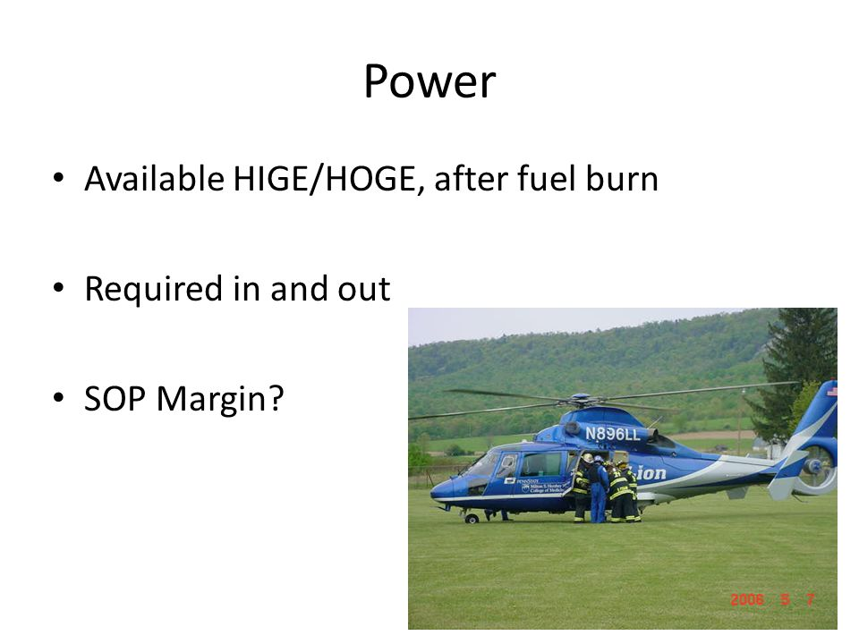 Power Available HIGE/HOGE, after fuel burn Required in and out
