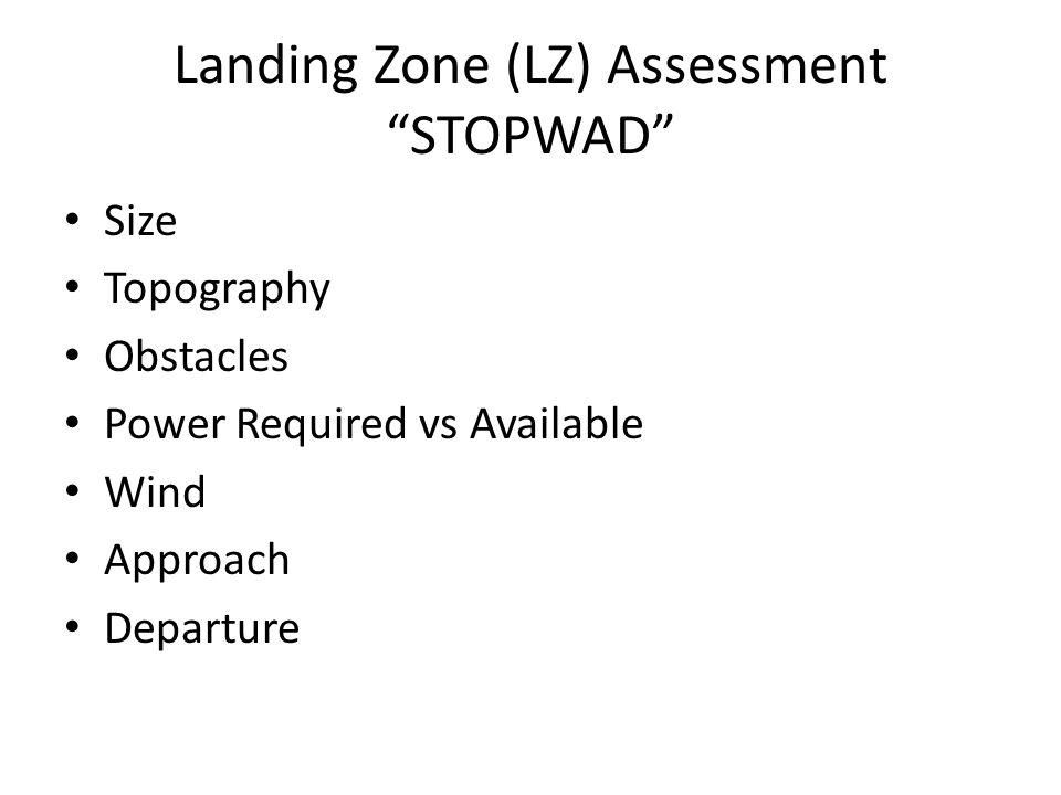 Landing Zone (LZ) Assessment STOPWAD