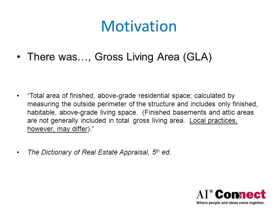 Motivation There was…, Gross Living Area (GLA)