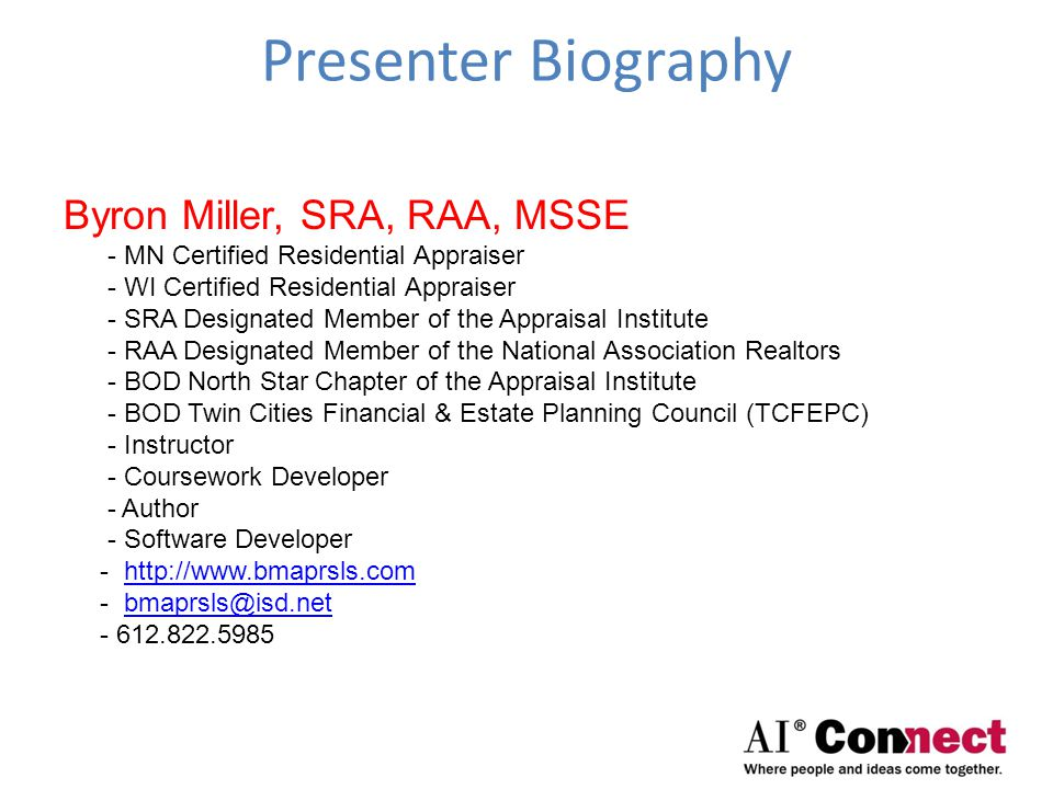 Presenter Biography Byron Miller, SRA, RAA, MSSE
