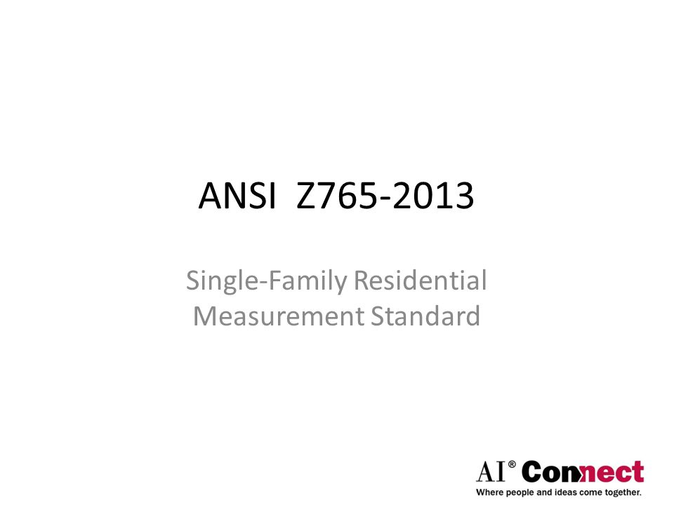 Single-Family Residential Measurement Standard
