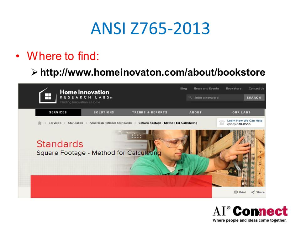 ANSI Z765-2013 Where to find: http://www.homeinovaton.com/about/bookstore