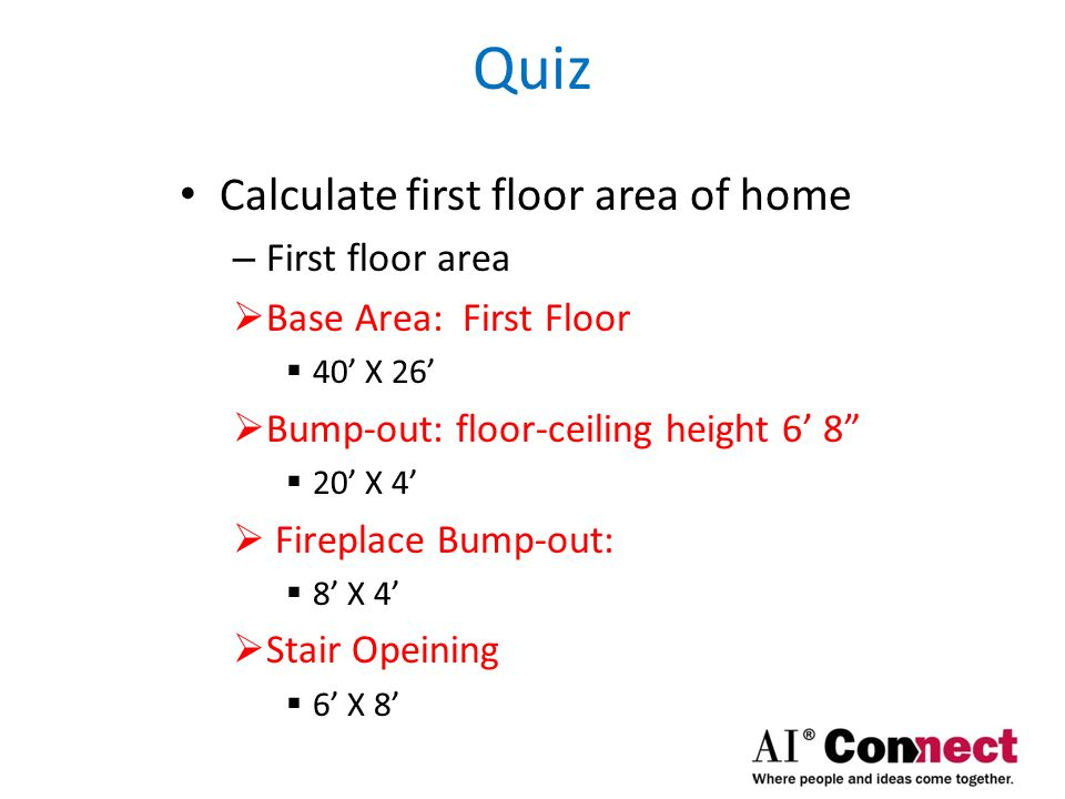 Quiz Calculate first floor area of home First floor area
