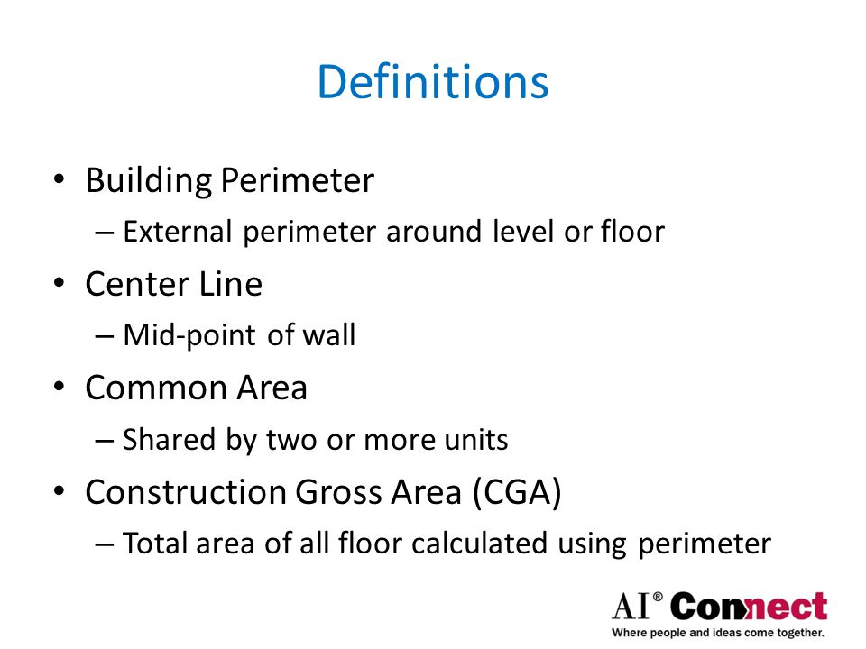 Definitions Building Perimeter Center Line Common Area