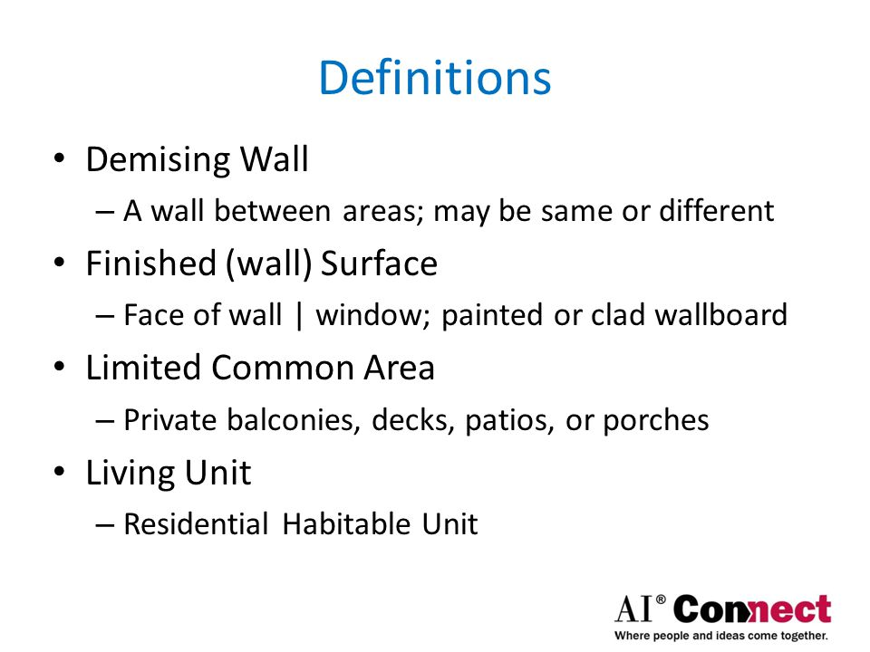 Definitions Demising Wall Finished (wall) Surface Limited Common Area