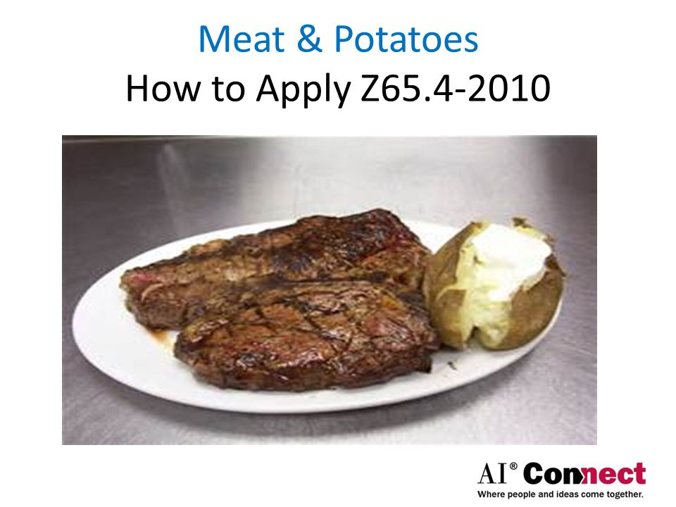 Meat & Potatoes How to Apply Z65.4-2010