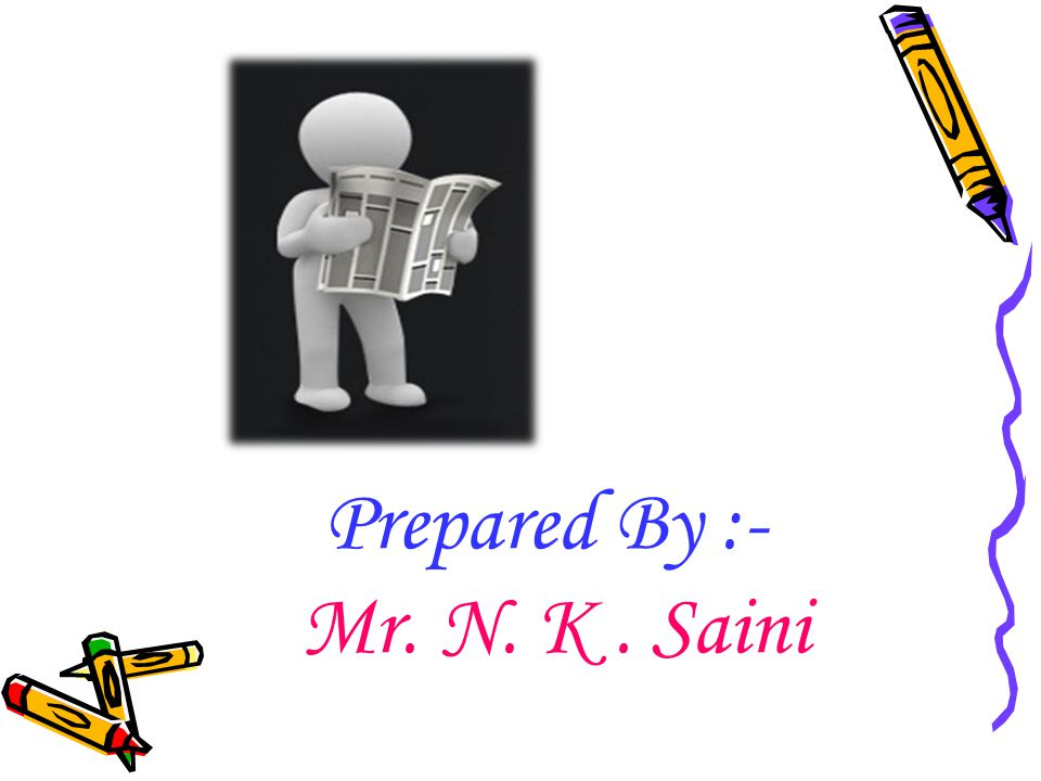 Prepared By :- Mr. N. K . Saini