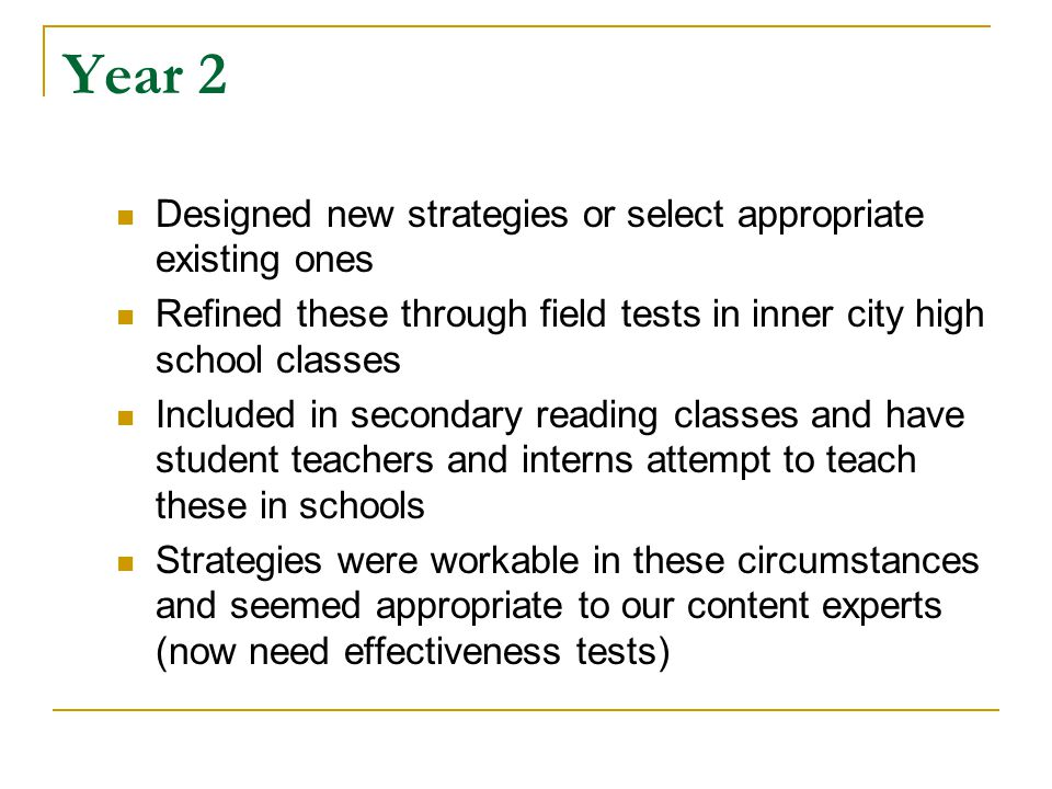Year 2 Designed new strategies or select appropriate existing ones