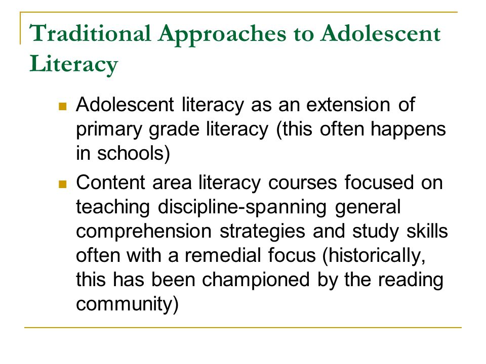 Traditional Approaches to Adolescent Literacy