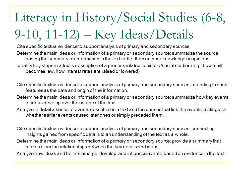 Literacy in History/Social Studies (6-8, 9-10, 11-12) – Key Ideas/Details