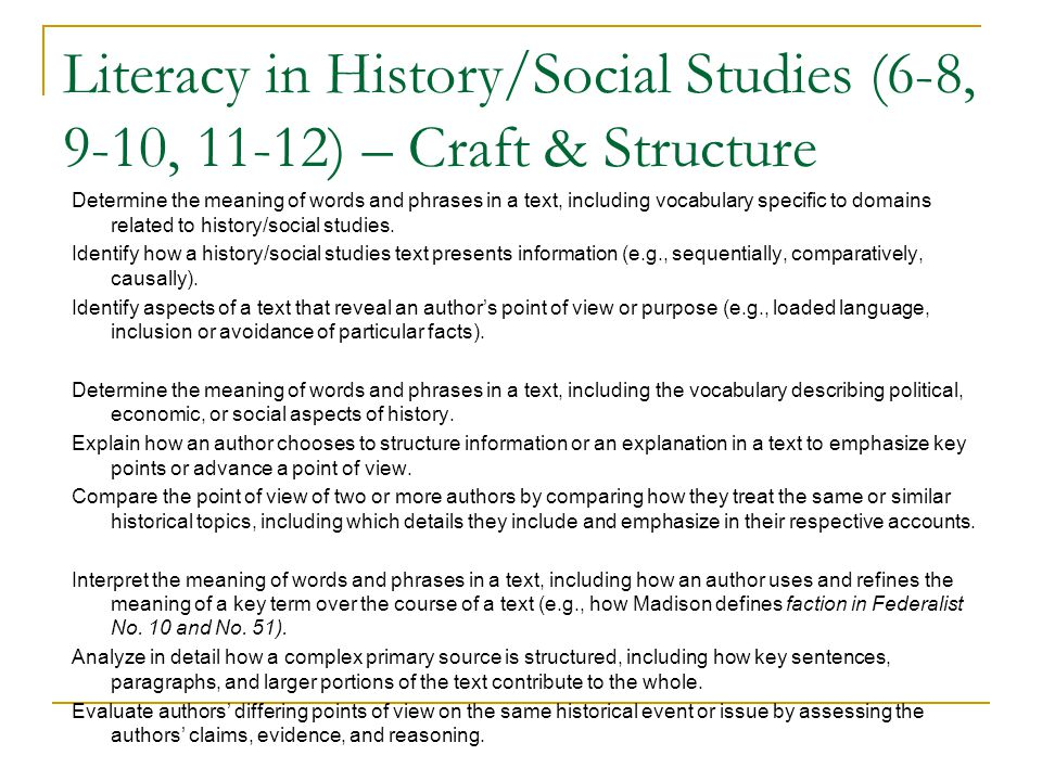 Literacy in History/Social Studies (6-8, 9-10, 11-12) – Craft & Structure